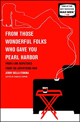 From Those Wonderful Folks Who Gave You Pearl Harbor:...