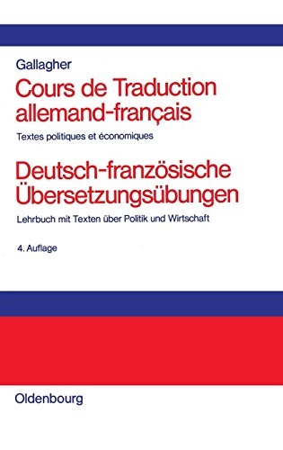 Cours de Traduction Allemand-Francaisdeutsch-Franzosische Ubersetzungsubungen  [Gallagher, John D.] (Tapa Dura)