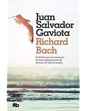 Juan Salvador Gaviota: La fábula más inspirada de nuestro tiempo. Con capítulo final inédito y fotografías de Russell Munson. (Ficción)