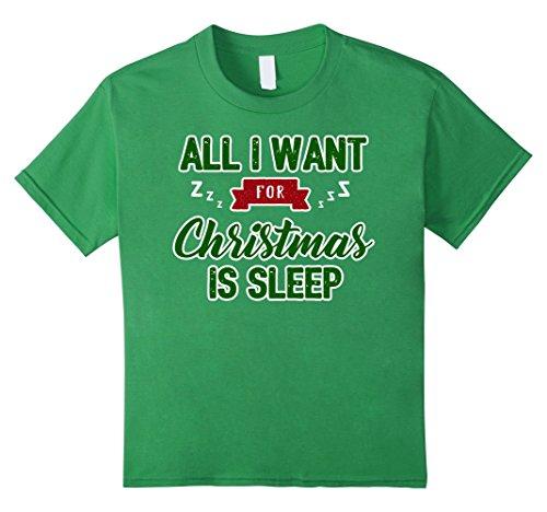 Kids All I Want For Christmas Is Sleep Pajama Shirt 10 Grass