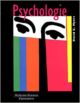 Amazon Fr Psychologie David G Myers Livres