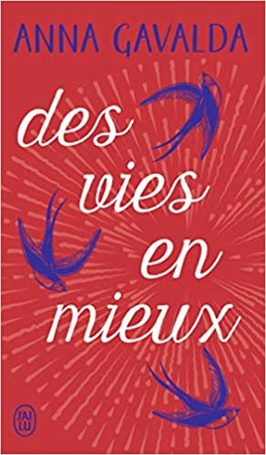 Amazon Fr Des Vies En Mieux Billie Mathilde Et Yann Gavalda Anna Livres