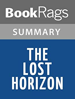 an analysis of hiltons lost horizon James hilton's famous utopian adventure novel, and the origin of the mythical  sanctuary shangri-la, receives new life in this beautiful reissue from harper.