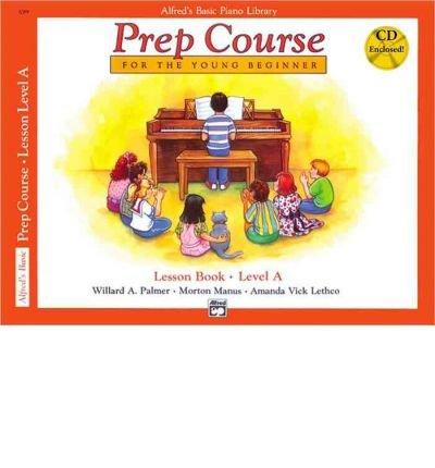 Download Alfred's Basic Piano Prep Course Lesson Book, Bk a: Book & CD (Alfred's Basic Piano Library) (Paperback) - Common pdf