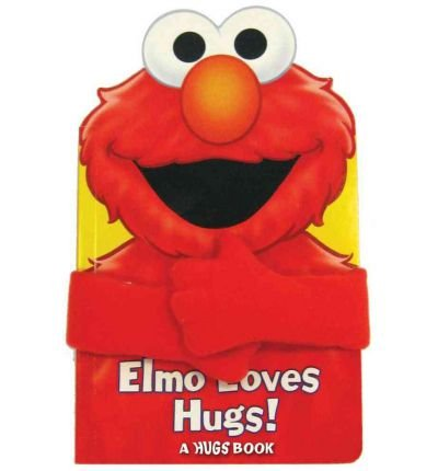 ] [Author: Reader's Digest] [Aug-2009] (Elmo Loves Hugs)