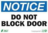 ZING 1131A Eco Safety Sign, NOTICE Do Not Block Door, 7Hx10W, Recycled Aluminum