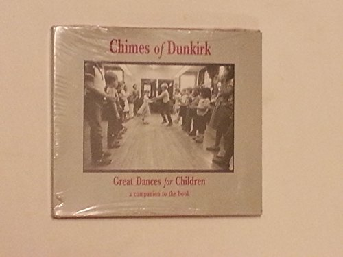 Price comparison product image Chimes of Dunkirk Great Dances for Children (A Companion to the Book)