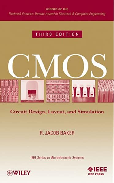 Cmos Circuit Design Layout And Simulation 3rd Edition Ieee Press Series On Microelectronic Systems Baker R Jacob 9780470881323 Amazon Com Books