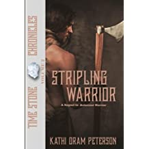 Stripling Warrior (Time Stone Chronicles) (Volume 2)