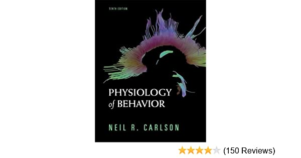 Physiology Of Behavior 10th Edition By Carlson Neil R