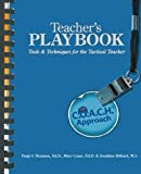 img - for Teacher's Playbook: Tools and Techniques for theTactical Teacher by Tanja S. Brannen Ed.D. (2012-10-26) book / textbook / text book