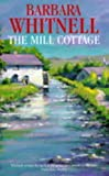 img - for The Mill Cottage book / textbook / text book