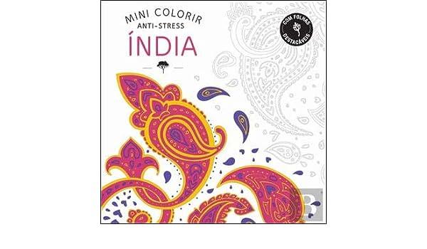 Mini Colorir Anti-Stress Índia (Portuguese Ediiton): Vários ...