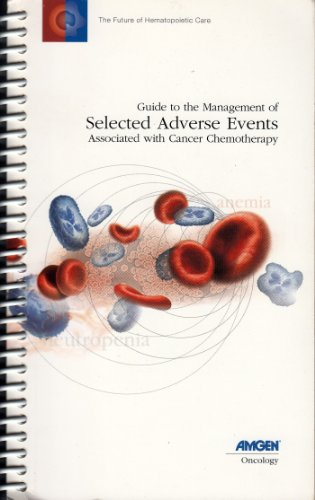 guide-to-the-management-of-selected-adverse-events-associated-with-cancer-chemotherapy