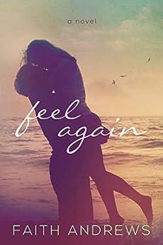 Feel Again (The Fate Series Book 1) by [Andrews, Faith]
