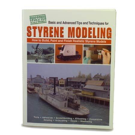 Styrene modeling: How to build, paint, and finish realistic styrene models