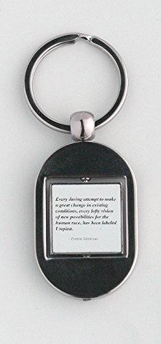 Key ring with Every daring attempt to make a great change in existing conditions, every lofty vision of new possibilities for the human race, has been labeled Utopian.