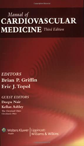 manual of cardiovascular medicine brian p griffin eric j topol rh amazon com Cardiovascular Drugs Cardiovascular Drugs