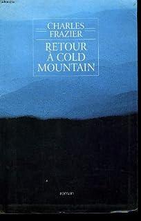 Retour à Cold mountain : roman