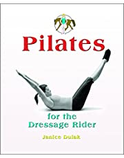 Pilates for the Dressage Rider: Engaging the Human Spine Using Pilates