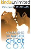Marrying The Master (Standalone Romance) (Club Volare Book 4)