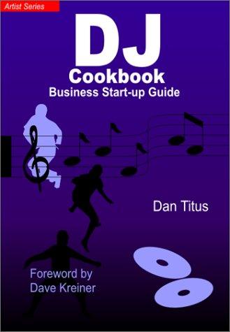 Download The DJ Cookbook: Business Start-Up Guide ebook
