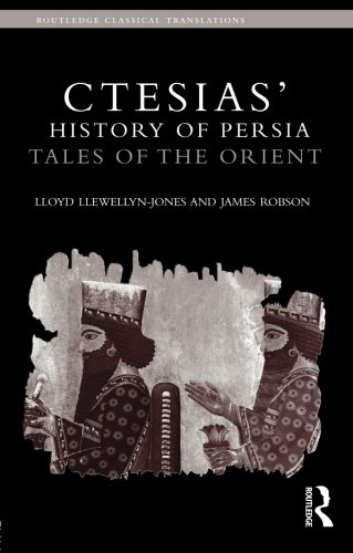 Ctesias' 'History of Persia': Tales of the Orient (Routledge Classical Translations)