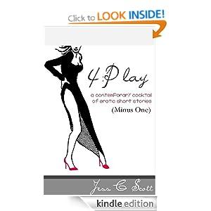 4:Play, Minus One (Erotic Short Stories, Erotica) Jess C. Scott