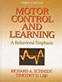 Motor Control and Learning, Richard A. Schmidt and Timothy D. Lee, 0880114843