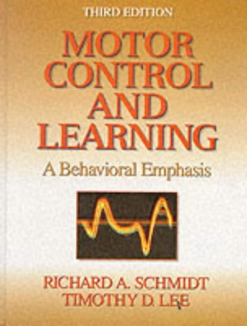 Motor Control & Learning: A Behavioral Emphasis