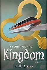 Storming the Kingdom (Dixon on disney) by Jeff Dixon (2014-11-13) Paperback