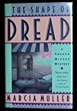 The Shape of Dread, Marcia Muller, 0892962712