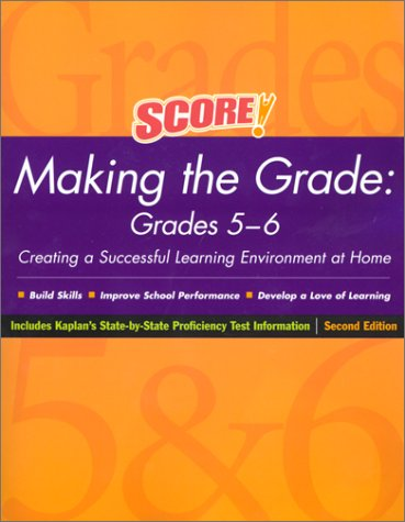 Score! Making the Grade: Grades 5-6, Second Edition