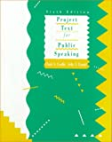 Project Text for Public Speaking, Carlile, Clark S. and Daniel, Arlie V., 0060411562