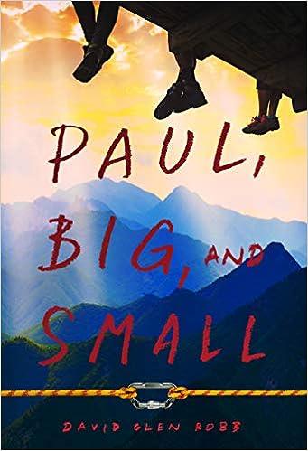 Paul, Big, And Small por David Glen Robb