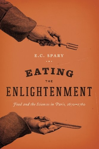 Eating Enlightenment Sciences Paris 1670 1760 product image