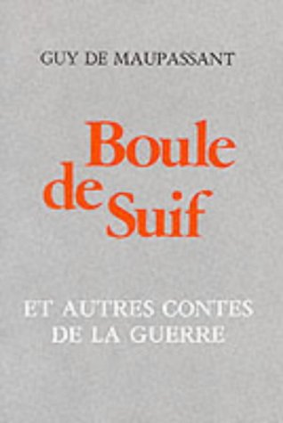 Boule de Suif (French literary texts) by Thomas Nelson Publishers