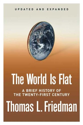 The World Is Flat [Updated and Expanded]: A Brief History of the Twenty-first Century-cover