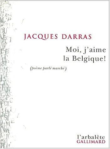 Moi Jaime La Belgique Poeme Parle Marche Jacques