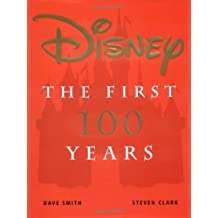 Disney The First 100 Years