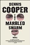 The Marbled Swarm: A Novel