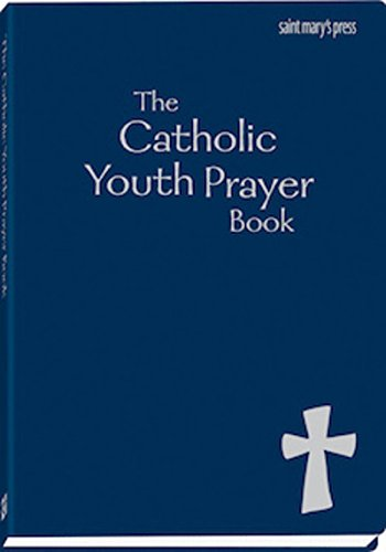 - The Catholic Youth Prayer book, Second Edition