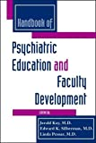 img - for Handbook of Psychiatric Education and Faculty Development book / textbook / text book