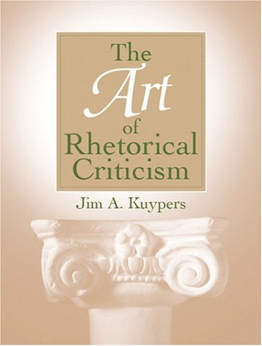 The Art of Rhetorical Criticism