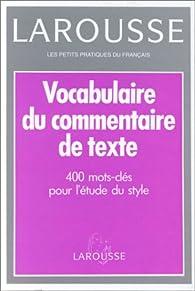 Vocabulaire du commentaire de texte par Evelyne Amon