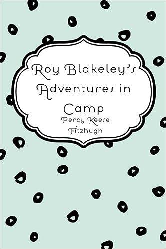 Roy Blakeley's Adventures in Camp