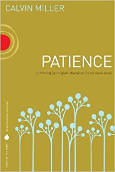 Book Patience by Calvin Miller (2000-05-04)