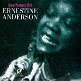 Great Moments With Ernestine Anderson