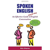 Spoken English: An Effective Guide to day-to-day English Conversation
