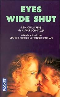 Eyes wide shut : Rien qu'un rêve par Arthur Schnitzler